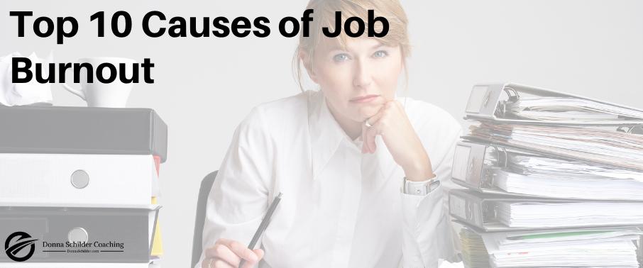 Top 10 Causes of Job Burnout