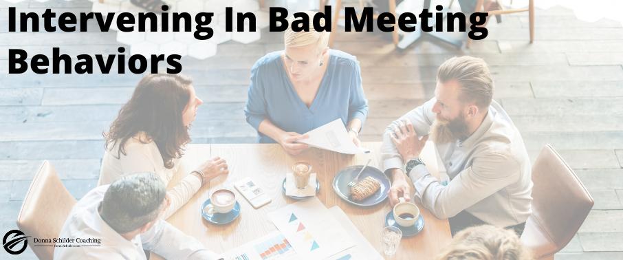 Intervening In Bad Meeting Behaviors
