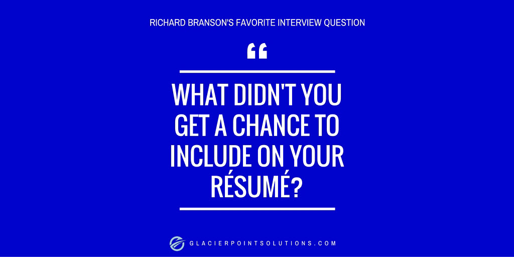 Richard Branson favorite interview question twitter