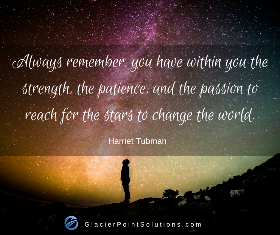 Harriet Tubman, strength, patience