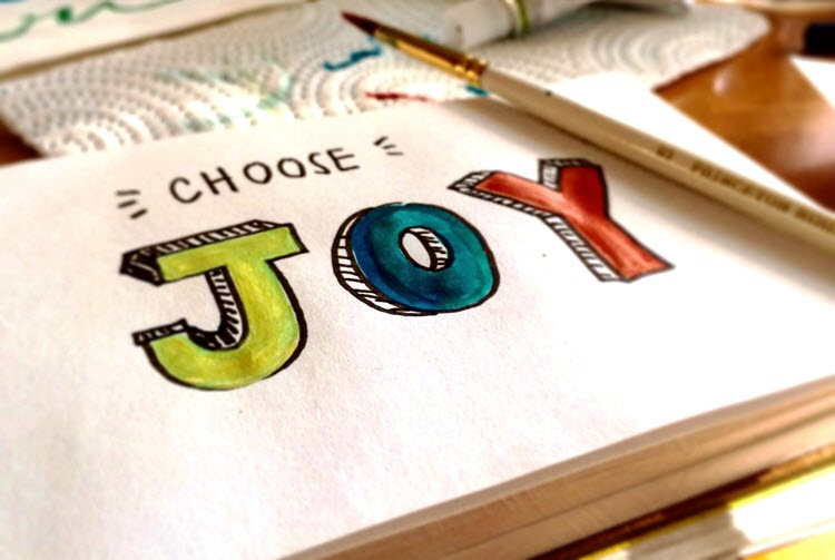 Choose Joy And Fulfillment