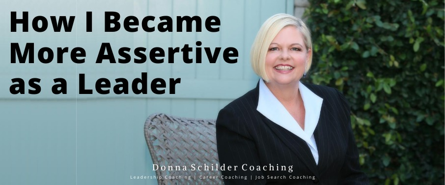 How I Became More Assertive As A Leader
