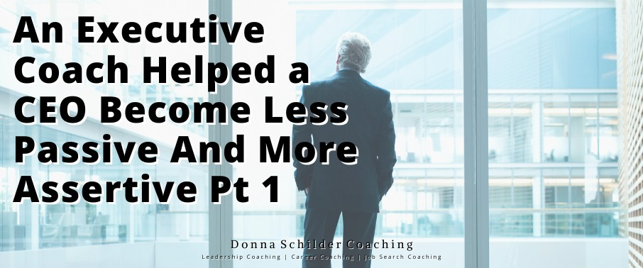 Passive CEOs Can Become More Assertive