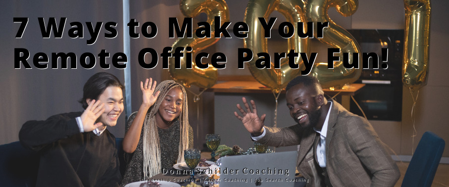 7 Ways to Make Your Remote Office Party Fun